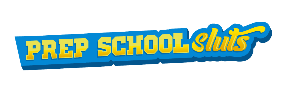 Prep School Sluts